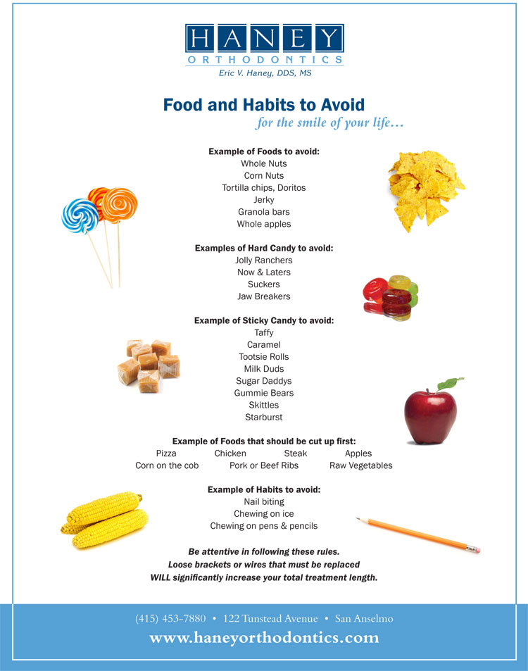 Haney Orthodontics List of Foods and Habits To Avoid